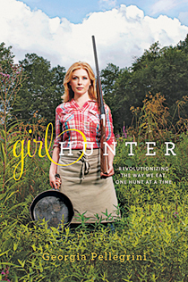 REVIEW: Girl hunter: Revolutionizing the way we eat, one hunt at a time