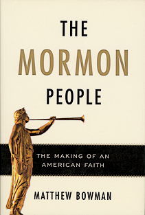 REVIEW: The Mormon People: The Making of an American Faith