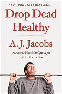 REVIEW: Drop dead healthy: one man's humble quest for bodily perfection