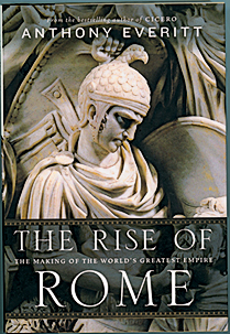 REVIEW: The rise of Rome: the making of the world's greatest empire