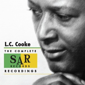L.C. Cooke's debut solo album, released 50 years after it was shelved in the wake of brother Sam's death. (ABKCO Records/Handout)