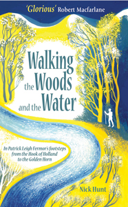 Walking the Woods and the Water by Nick Hunt