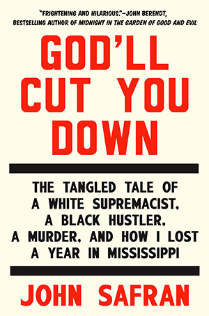 Cover of God'll Cut You Down by John Safran for God'll Cut You Down review.