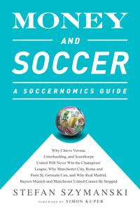 Money and Soccer by Stefan Szymanski.  NO Credit.