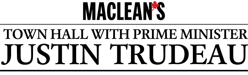 Maclean's Town hall with Justin Trudeau