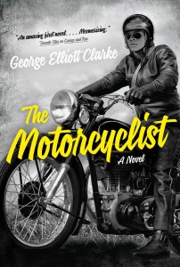 The Motorcyclist by George Elliott Clarke book cover