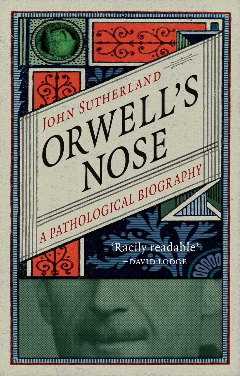 Orwell's Nose bt John Sutherland. (no credit)