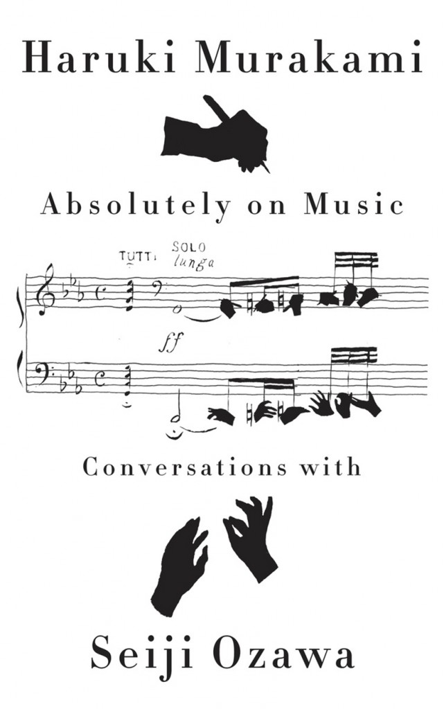 Cover of 'Absolutely on Music' by Haruki Murakam and Seiji Ozawa. (No Credit)